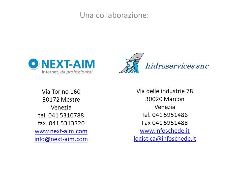 Una collaborazione: hidroservices snc Via Torino 160 30172 Mestre Venezia tel.