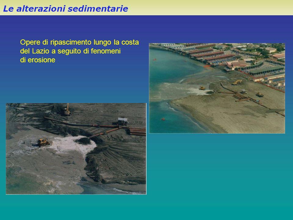 Le alterazioni sedimentarie Opere di ripascimento lungo la costa del Lazio a seguito di fenomeni di erosione