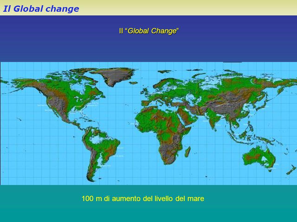 Il Global change 100 m di aumento del livello del mare
