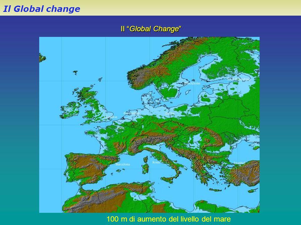 """Il """"Global Change"""" Il Global change 100 m di aumento del livello del mare"""