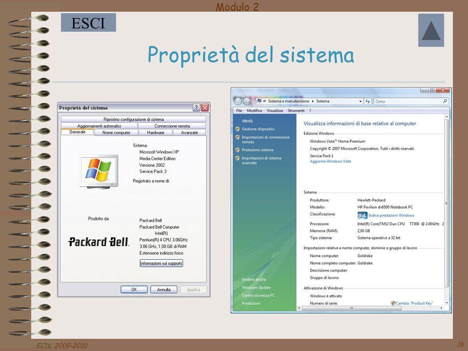 Modulo 2 ESCI ECDL 2009-2010 16 Proprietà del sistema