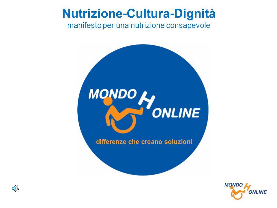 Nutrizione-Cultura-Dignità manifesto per una nutrizione consapevole
