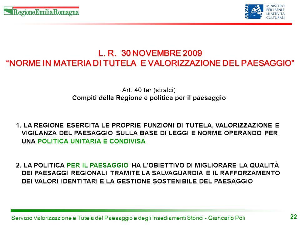 22 Servizio Valorizzazione e Tutela del Paesaggio e degli Insediamenti Storici - Giancarlo Poli 1.