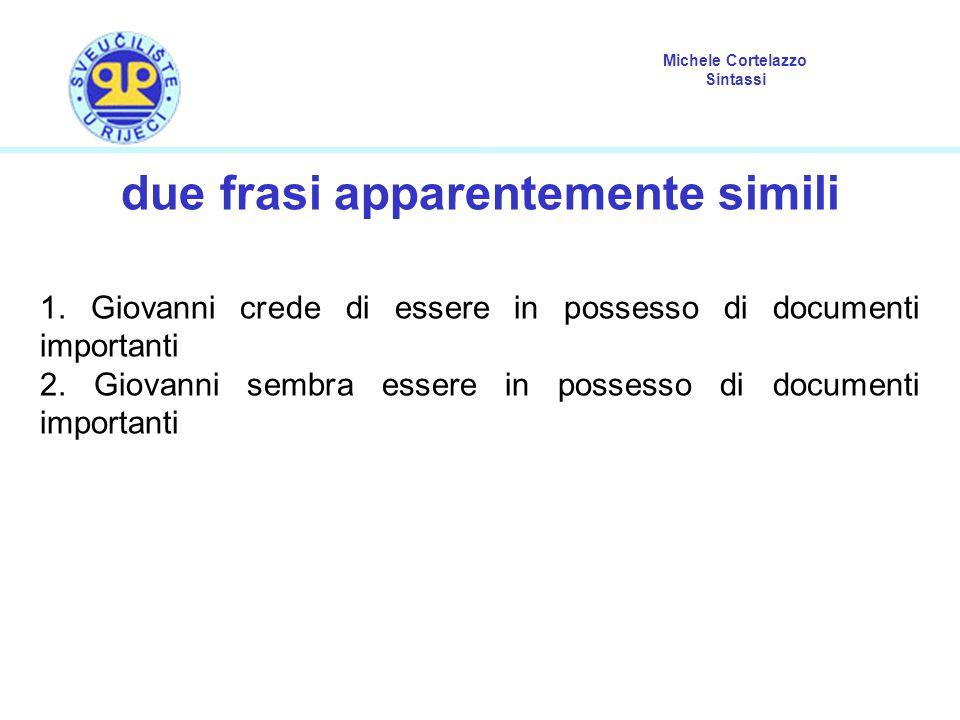 Michele Cortelazzo Sintassi due frasi apparentemente simili 1.