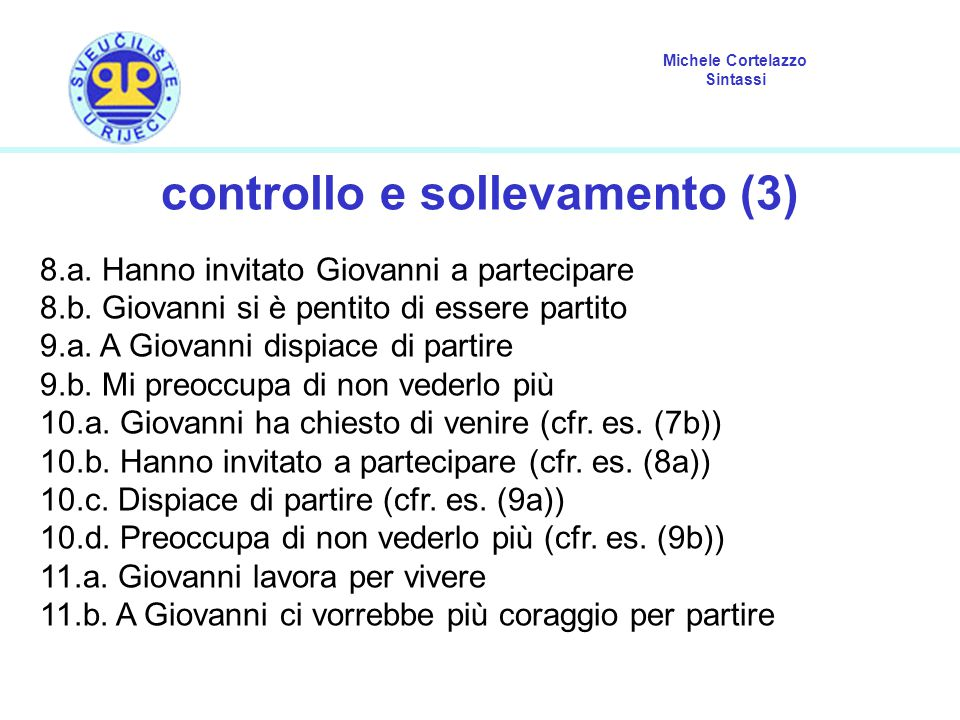Michele Cortelazzo Sintassi controllo e sollevamento (3) 8.a.
