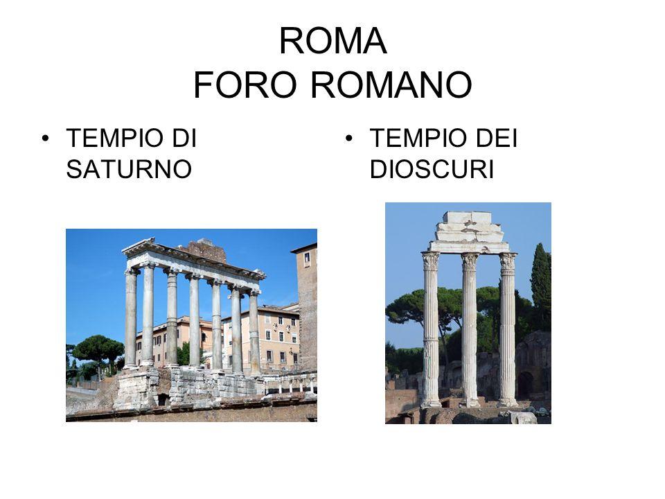 ROMA FORO ROMANO TEMPIO DI SATURNO TEMPIO DEI DIOSCURI