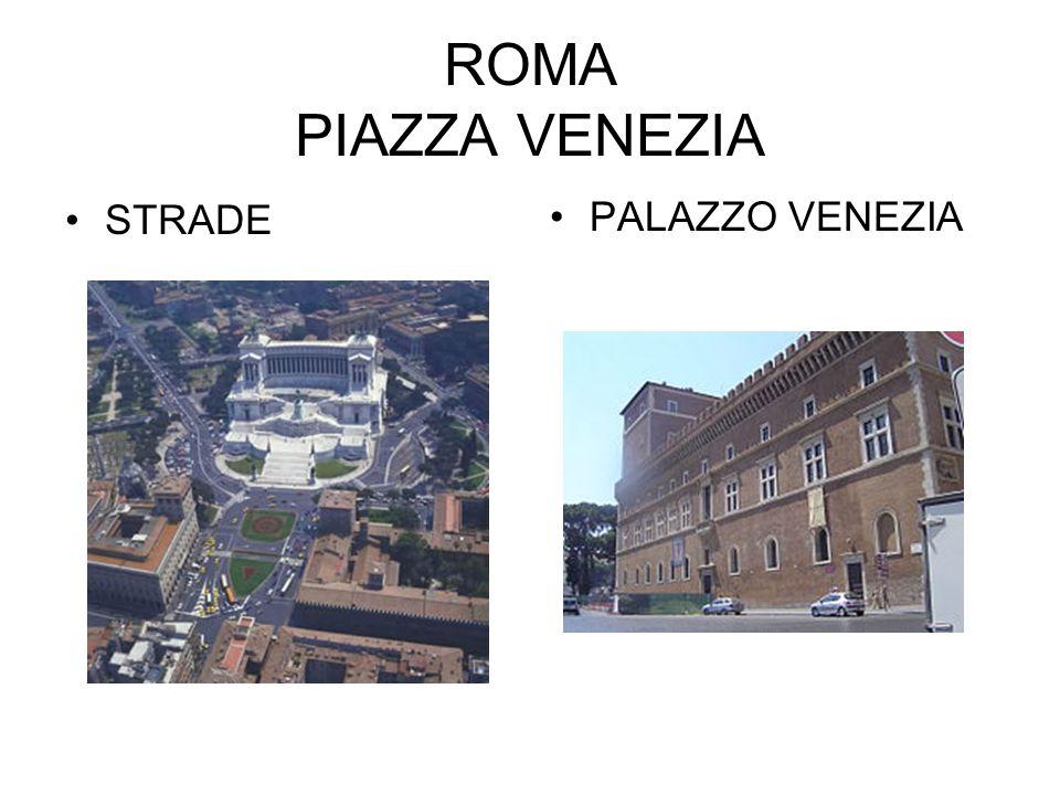 ROMA PIAZZA VENEZIA STRADE PALAZZO VENEZIA