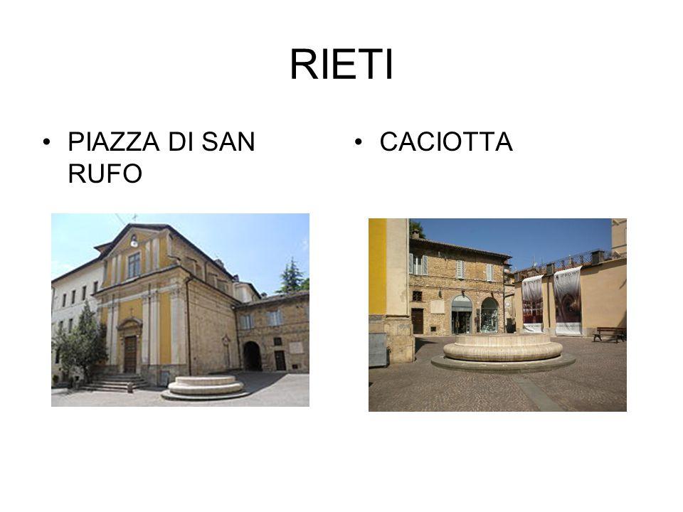 RIETI PIAZZA DI SAN RUFO CACIOTTA