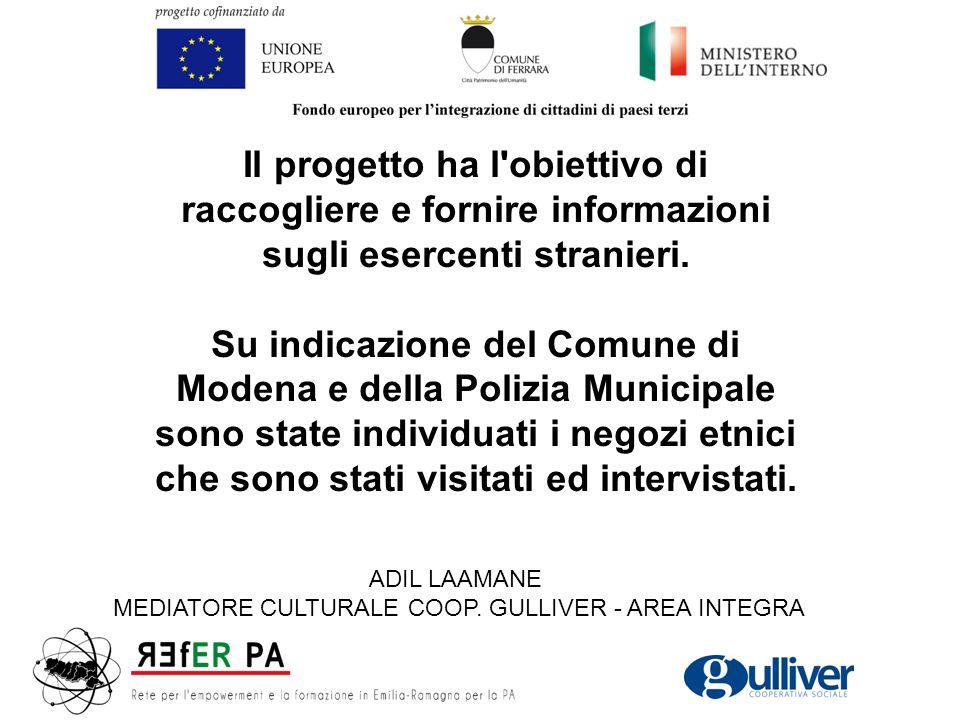 Il progetto ha l'obiettivo di raccogliere e fornire informazioni sugli esercenti stranieri. Su indicazione del Comune di Modena e della Polizia Munici