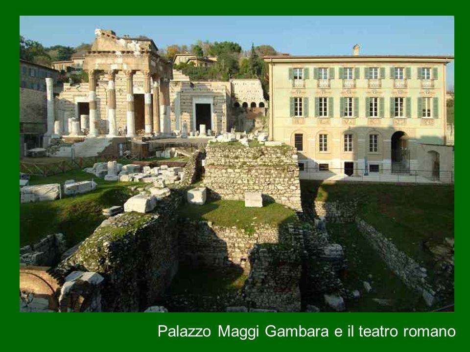 Palazzo Maggi Gambara e il teatro romano