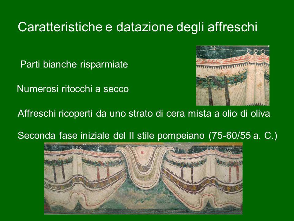 Caratteristiche e datazione degli affreschi Seconda fase iniziale del II stile pompeiano (75-60/55 a.