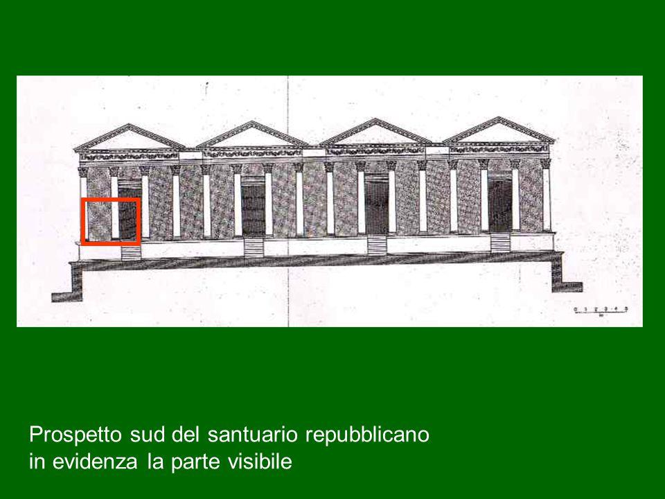 Prospetto sud del santuario repubblicano in evidenza la parte visibile