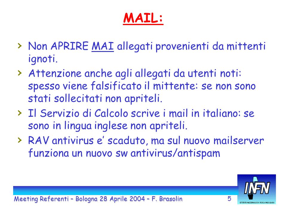 5 MAIL: Meeting Referenti – Bologna 28 Aprile 2004 – F.