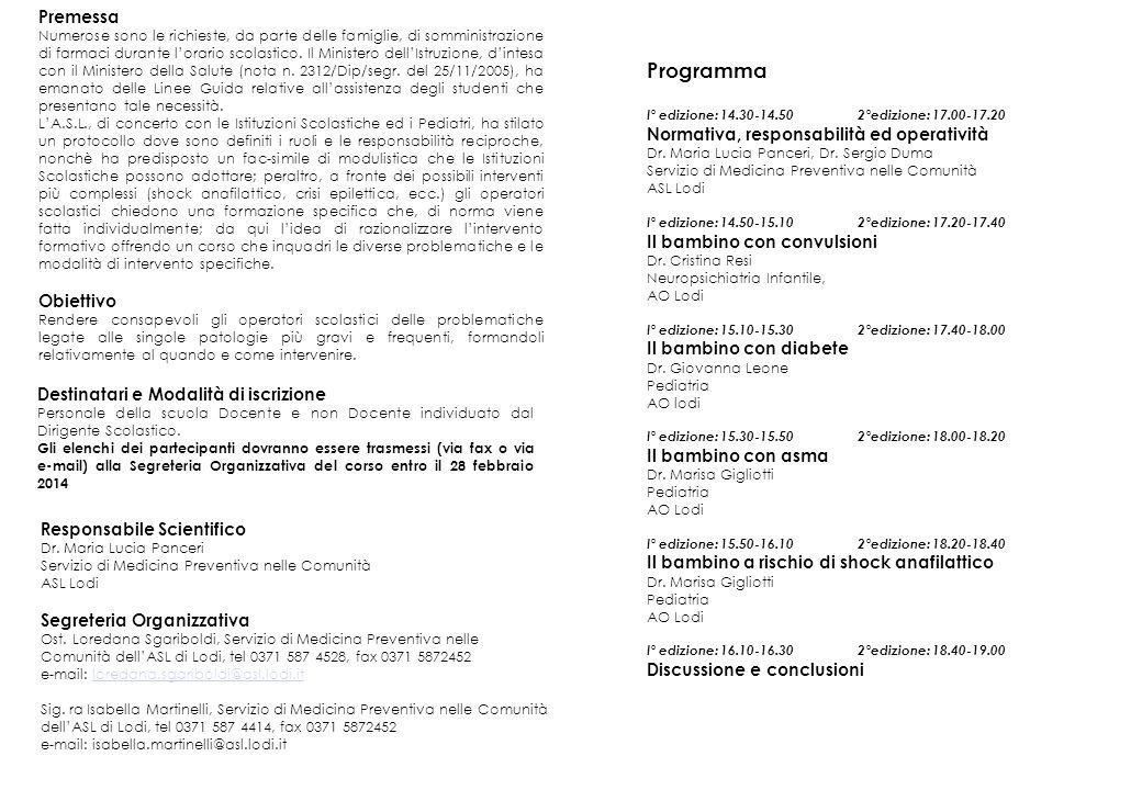Programma I° edizione: 14.30-14.502°edizione: 17.00-17.20 Normativa, responsabilità ed operatività Dr.