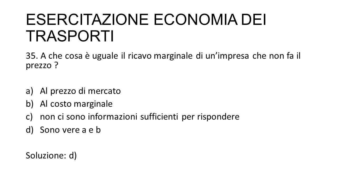 ESERCITAZIONE ECONOMIA DEI TRASPORTI 35.