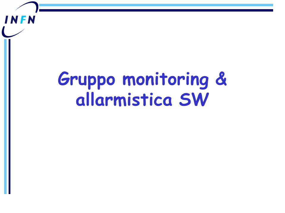 Gruppo monitoring & allarmistica SW