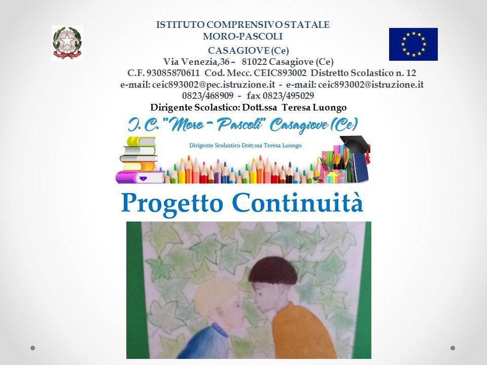 ISTITUTO COMPRENSIVO STATALE MORO-PASCOLI CASAGIOVE (Ce) Via Venezia,36 – 81022 Casagiove (Ce) C.F. 93085870611 Cod. Mecc. CEIC893002 Distretto Scolas