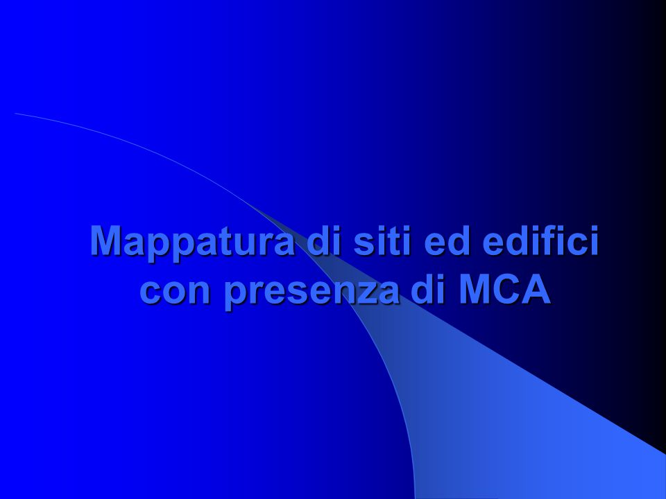 Mappatura di siti ed edifici con presenza di MCA