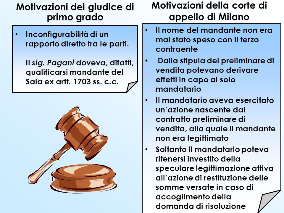 La Corte di Cassazione a Sezioni Unite PROBLEMA Il sistema, così delineato dal codice, è apparentemente contraddittorio L'articolo 1705 comma 1 afferma che i terzi non hanno alcun rapporto col mandante .