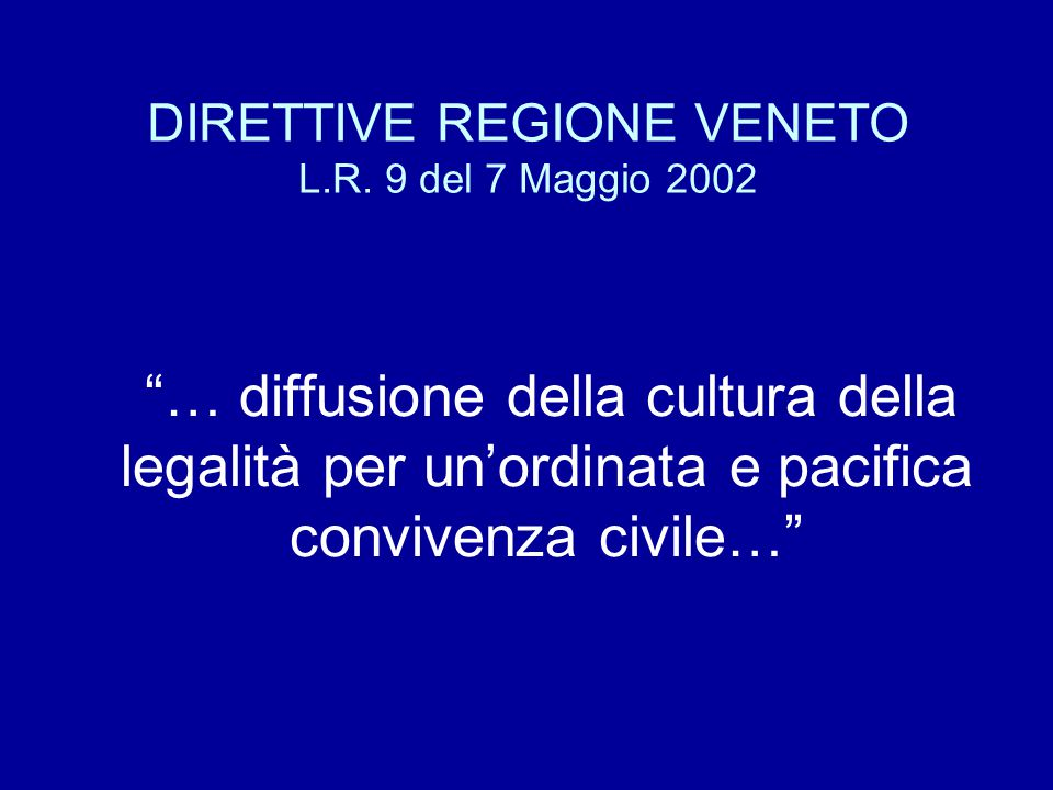 DIRETTIVE REGIONE VENETO L.R.