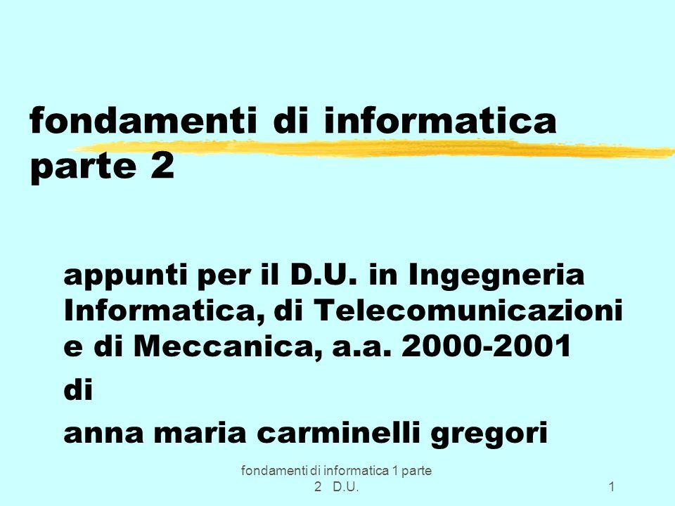 fondamenti di informatica 1 parte 2 D.U.1 fondamenti di informatica parte 2 appunti per il D.U.