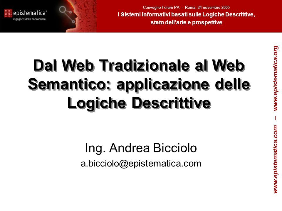Dal Web Tradizionale al Web Semantico: applicazione delle Logiche Descrittive Ing.