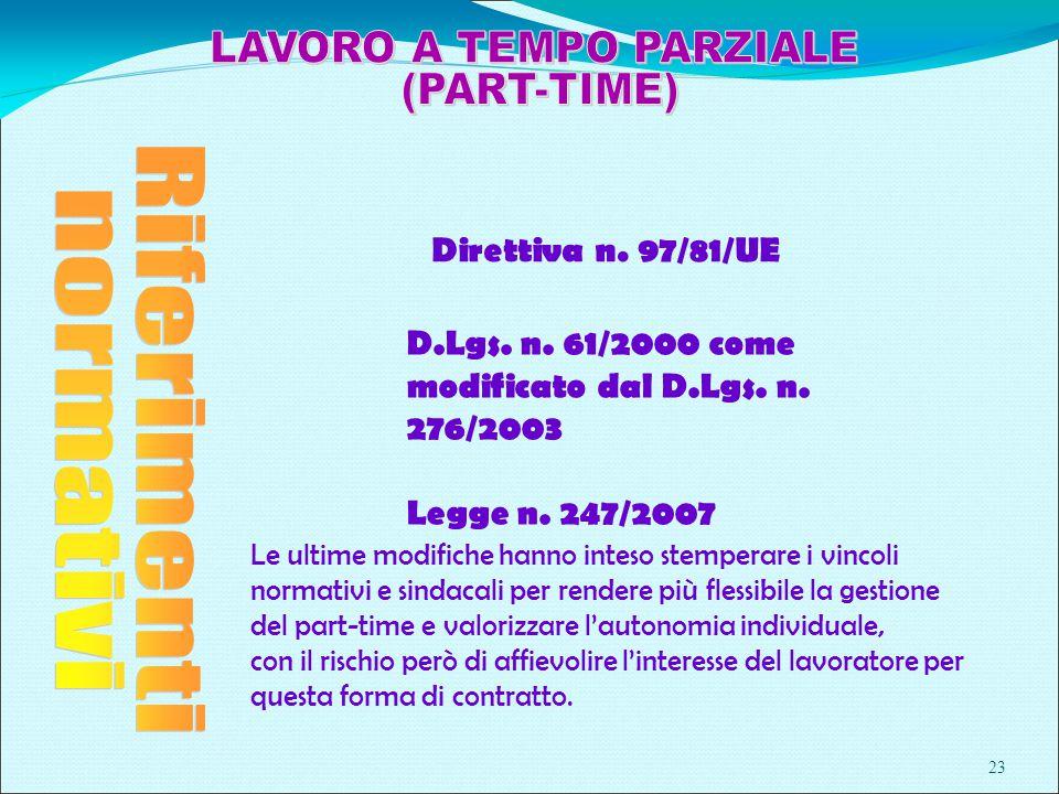 23 Direttiva n. 97/81/UE D.Lgs. n. 61/2000 come modificato dal D.Lgs.