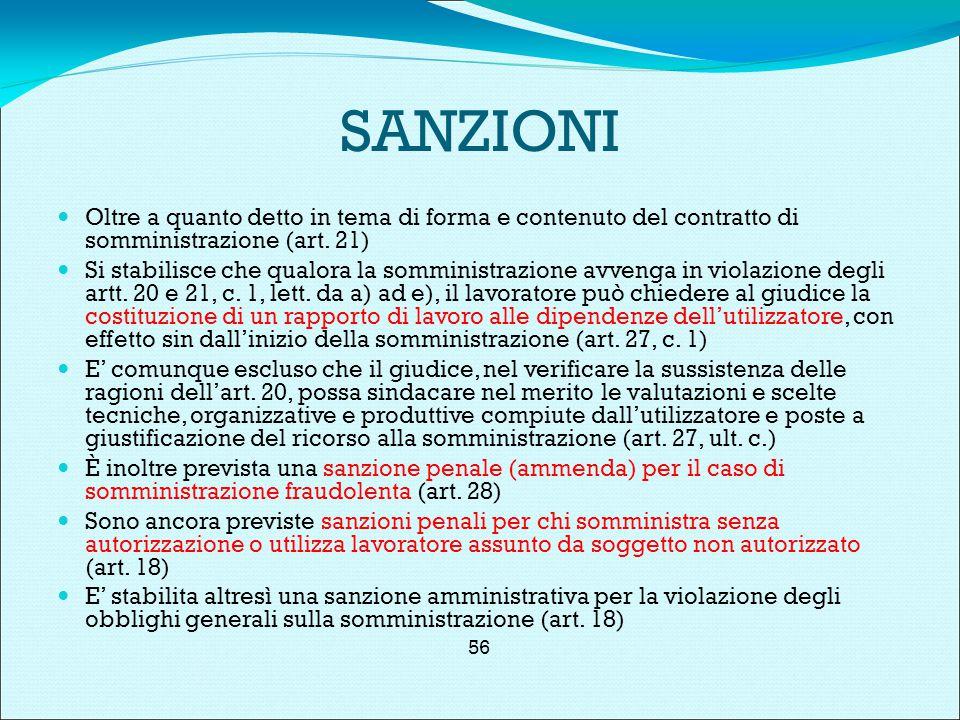 SANZIONI Oltre a quanto detto in tema di forma e contenuto del contratto di somministrazione (art.