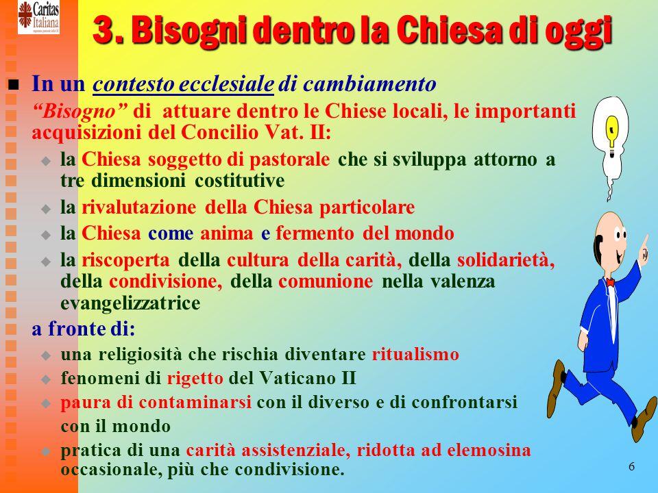27 Verso una «pastorale integrata».
