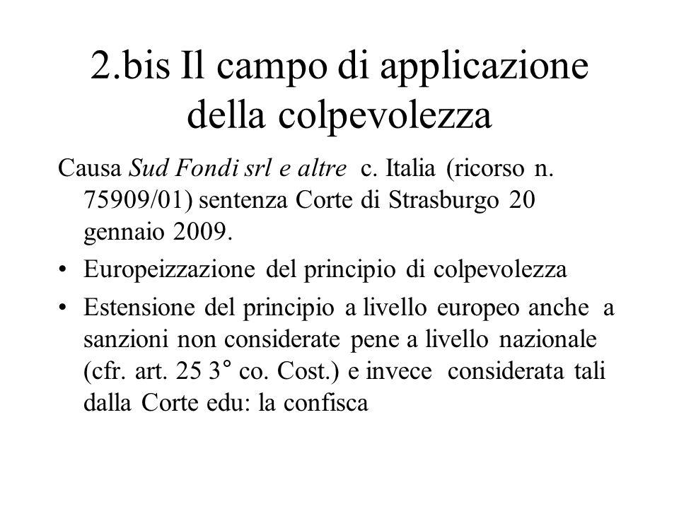 2.bis Il campo di applicazione della colpevolezza Causa Sud Fondi srl e altre c. Italia (ricorso n. 75909/01) sentenza Corte di Strasburgo 20 gennaio