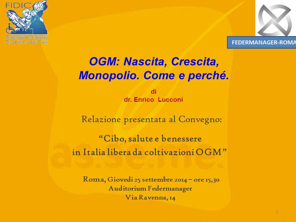 1 FEDERMANAGER-ROMA OGM: Nascita, Crescita, Monopolio.