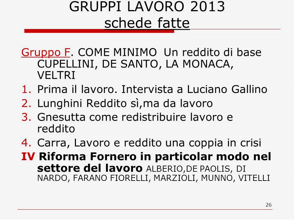26 GRUPPI LAVORO 2013 schede fatte Gruppo F.