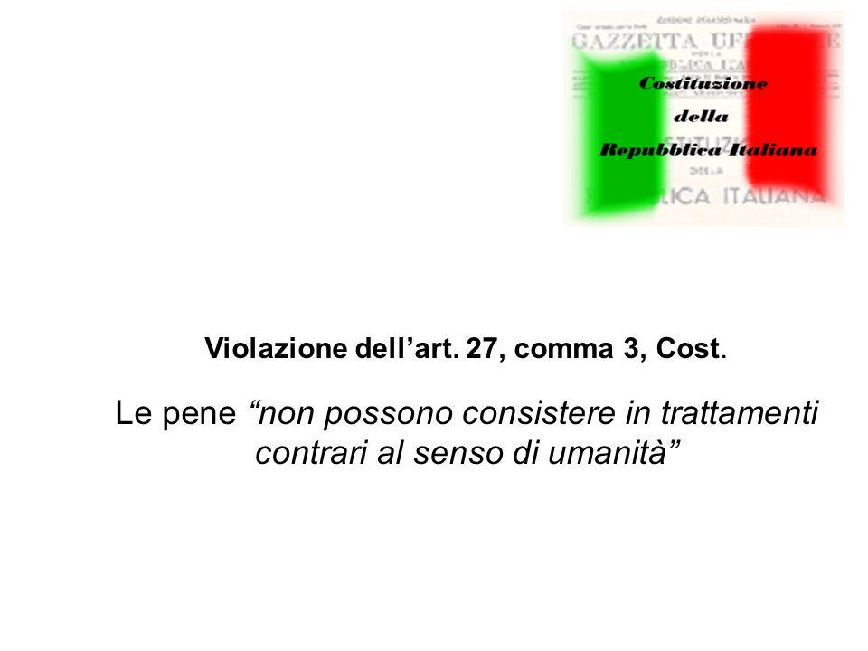 Violazione dell'art. 27, comma 3, Cost.