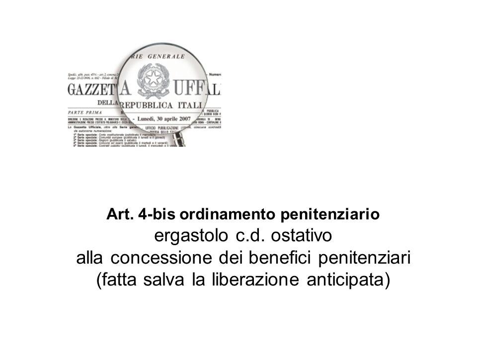 Art. 4-bis ordinamento penitenziario ergastolo c.d.