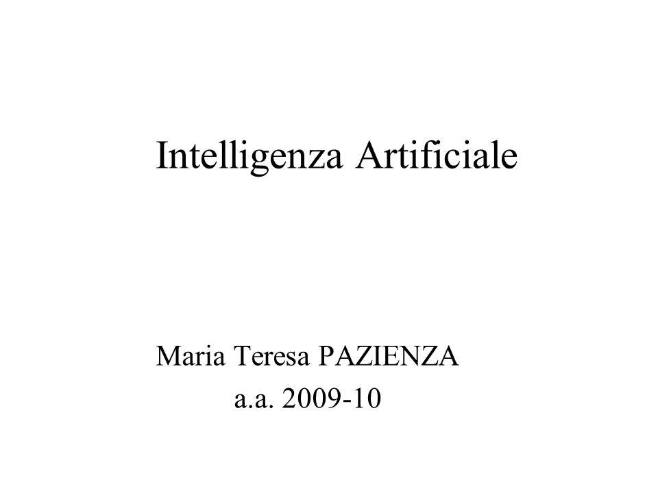 Intelligenza Artificiale Maria Teresa PAZIENZA a.a. 2009-10