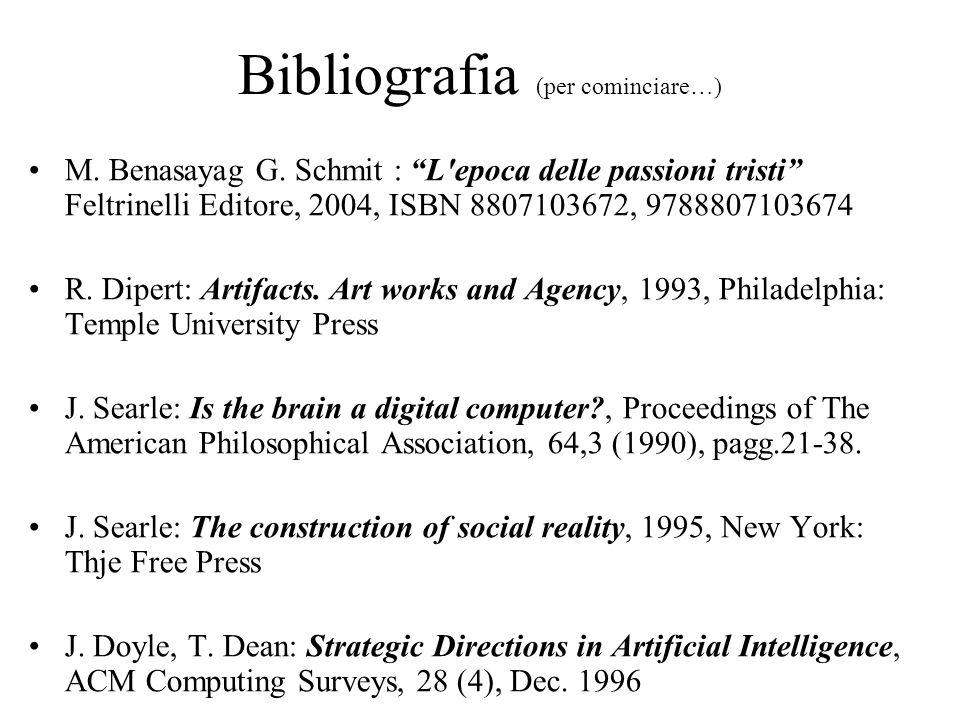 Bibliografia (per cominciare…) M. Benasayag G.
