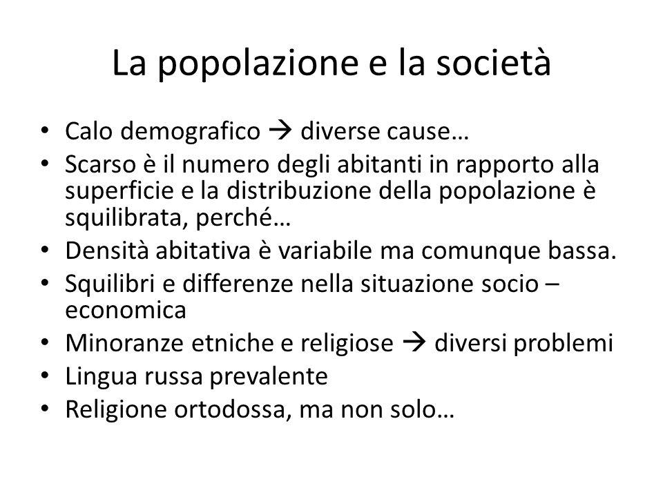 La popolazione e la società Calo demografico  diverse cause… Scarso è il numero degli abitanti in rapporto alla superficie e la distribuzione della p