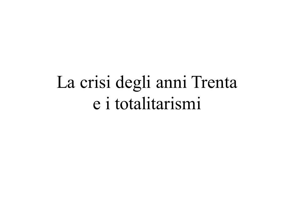 La crisi degli anni Trenta e i totalitarismi