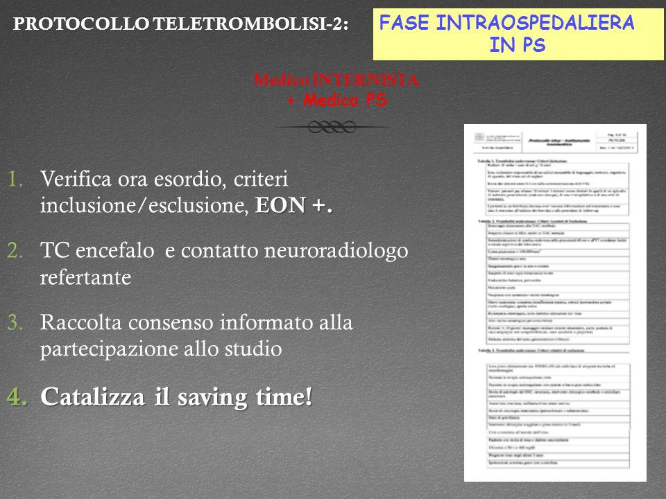 PROTOCOLLO TELETROMBOLISI-2:PROTOCOLLO TELETROMBOLISI-2: EON +.