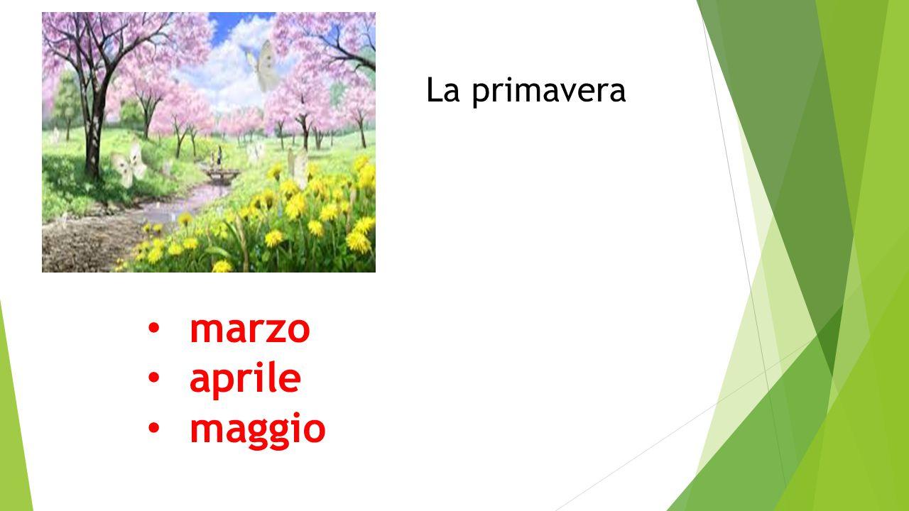 marzo aprile maggio La primavera