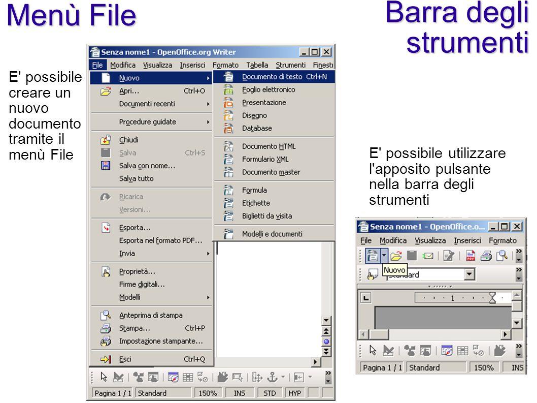 Menù File E' possibile creare un nuovo documento tramite il menù File E' possibile utilizzare l'apposito pulsante nella barra degli strumenti Barra de