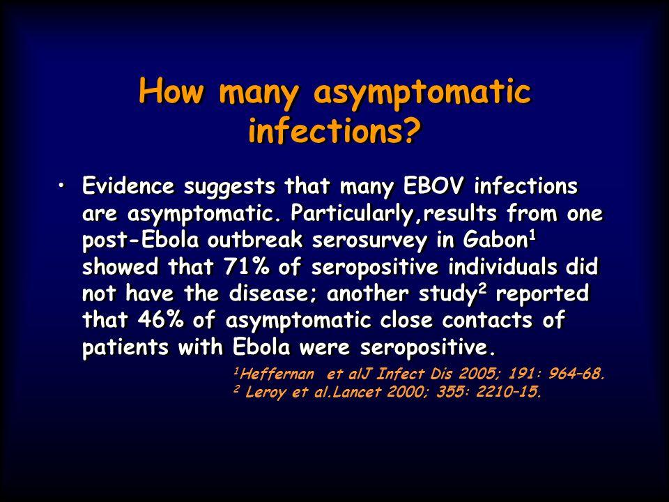 Si possono trovare anticorpi anti Ebola in persone sane senza precedenti noti di malattia.