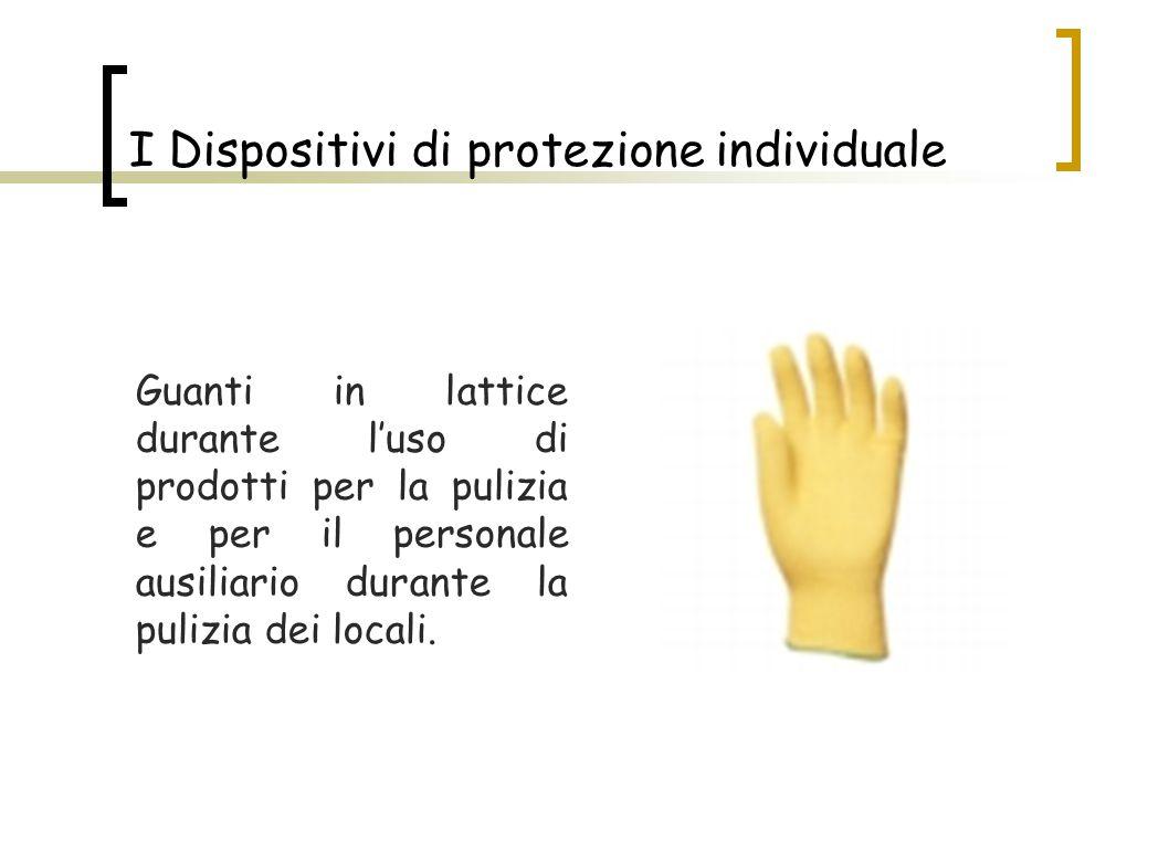 Guanti in lattice durante l'uso di prodotti per la pulizia e per il personale ausiliario durante la pulizia dei locali. I Dispositivi di protezione in
