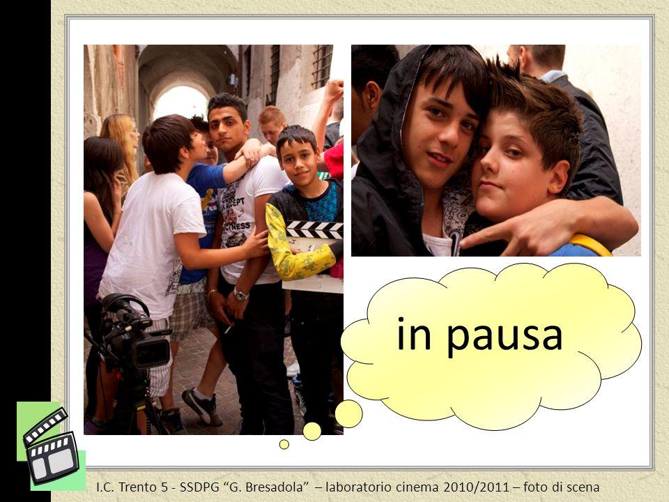 I.C. Trento 5 - SSDPG G. Bresadola – laboratorio cinema 2010/2011 – foto di scena in pausa