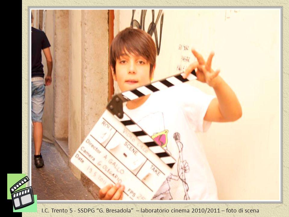 I.C. Trento 5 - SSDPG G. Bresadola – laboratorio cinema 2010/2011 – foto di scena saluti dal set!