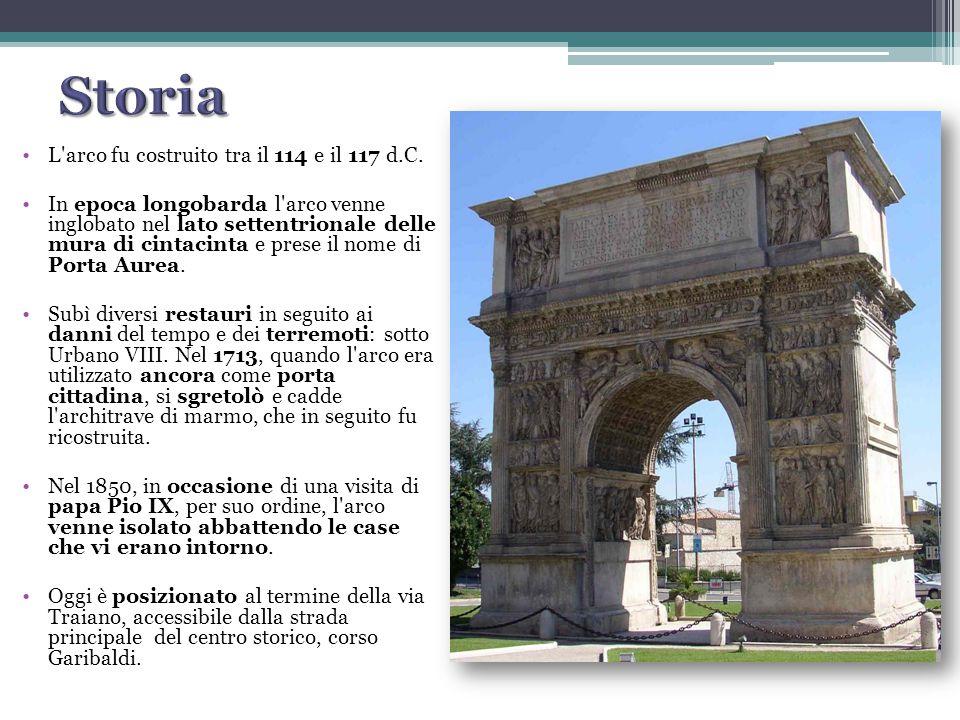 L'arco fu costruito tra il 114 e il 117 d.C. In epoca longobarda l'arco venne inglobato nel lato settentrionale delle mura di cintacinta e prese il no
