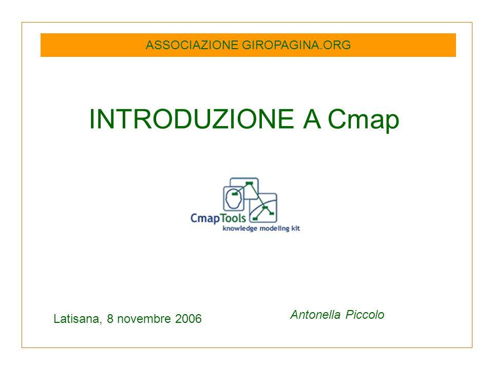 INTRODUZIONE A Cmap Latisana, 8 novembre 2006 Antonella Piccolo ASSOCIAZIONE GIROPAGINA.ORG