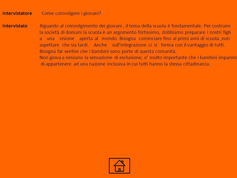 SPUNTI E RIFLESSIONI Intervistatore l'Italia non è un paese razzista.