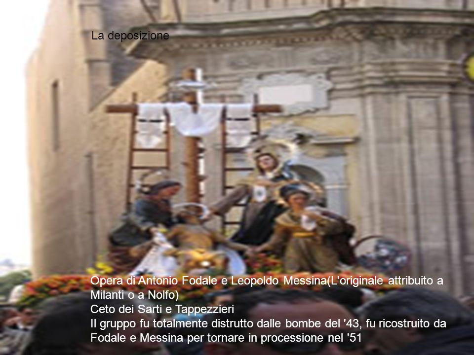 Opera di Antonio Fodale e Leopoldo Messina(L'originale attribuito a Milanti o a Nolfo) Ceto dei Sarti e Tappezzieri Il gruppo fu totalmente distrutto