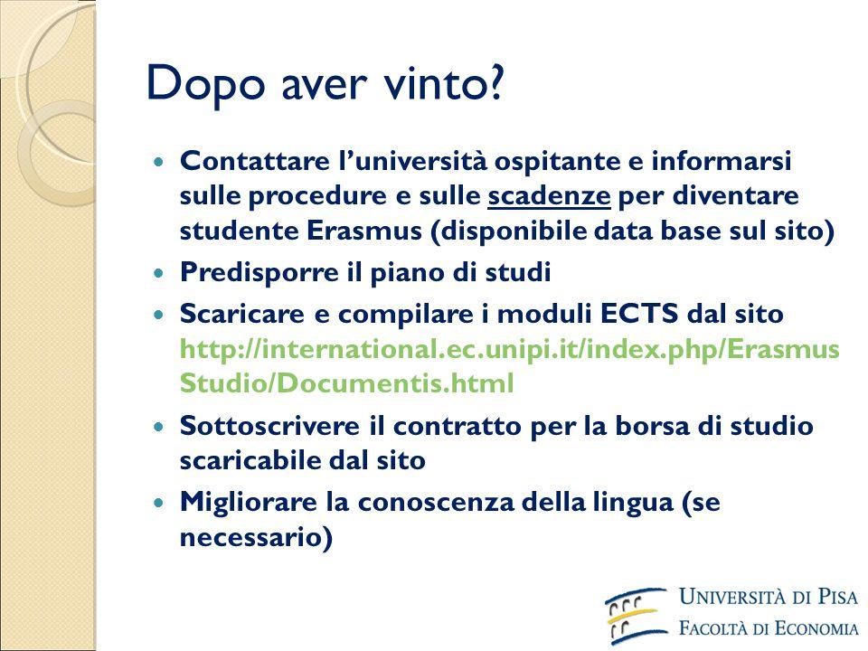 Dopo aver vinto? Contattare l'università ospitante e informarsi sulle procedure e sulle scadenze per diventare studente Erasmus (disponibile data base